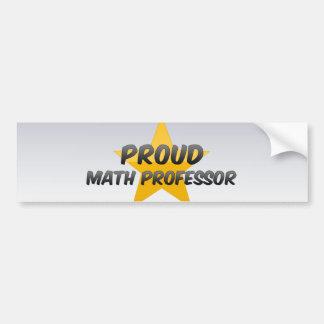Proud Math Professor Bumper Stickers