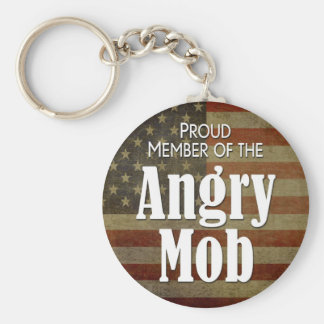 Proud Member of the Angry Mob Key Ring