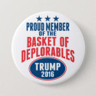 Proud Member of the Basket of Deplorables - Trump 7.5 Cm Round Badge