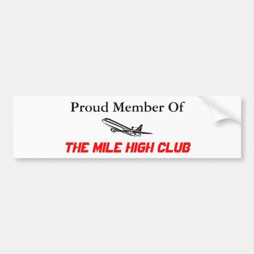 Proud Member Of The Mile High Club Bumper Sticker