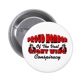 Proud Member Of The Vast Right Wing Conspiracy 6 Cm Round Badge