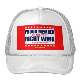 PROUD MEMBER OF THE VAST RIGHT WING CONSPIRACY CAP
