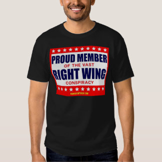 PROUD MEMBER OF THE VAST RIGHT WING CONSPIRACY SHIRT