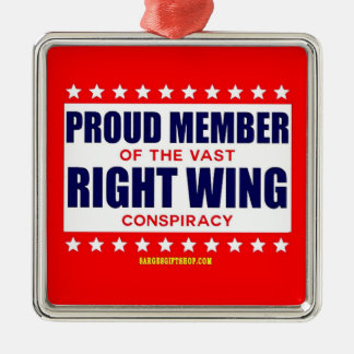 PROUD MEMBER OF THE VAST RIGHT WING CONSPIRACY Silver-Colored SQUARE DECORATION