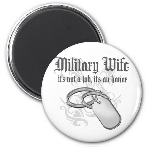 Proud Military Wife Refrigerator Magnet