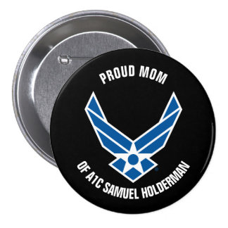 Proud Mom of an Air Force Airman 7.5 Cm Round Badge