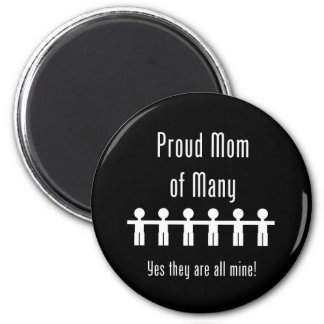 Proud Mom of Many -  6 kids 6 Cm Round Magnet