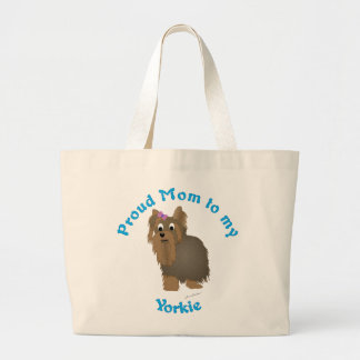 Proud Mom to my Yorkie Large Tote Bag