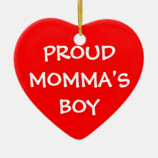 Proud Momma's Boy Christmas Ornament