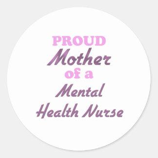 Proud Mother of a Mental Health Nurse Sticker