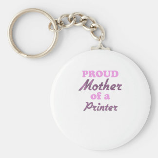 Proud Mother of a Printer Basic Round Button Key Ring