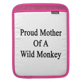 Proud Mother Of A Wild Monkey iPad Sleeves