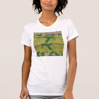 PROUD MOTHER OF AN AK-47 T-SHIRTS