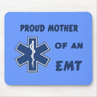 Proud Mother Of An EMT Mouse Pad