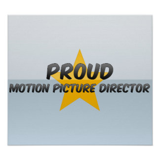 Proud Motion Picture Director Posters