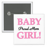 Proud Mum Baby Girl Tshirts and Gifts Pinback Button