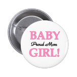 Proud Mum Baby Girl Tshirts and Gifts Buttons