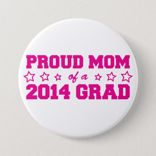 Proud Mum of 2014 Grad 7.5 Cm Round Badge
