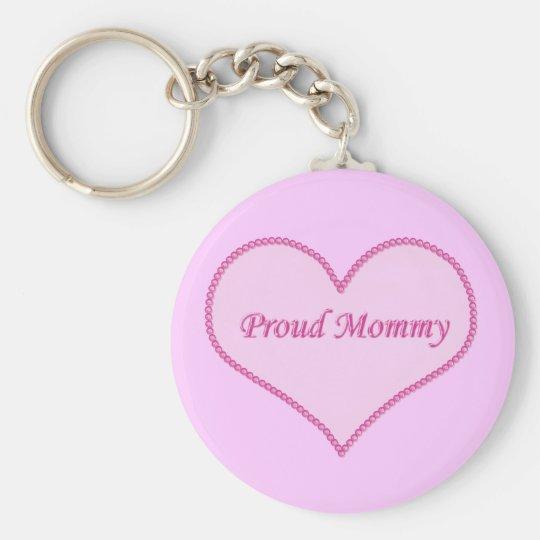 Proud Mummy Keychain, Pink Basic Round Button Key Ring