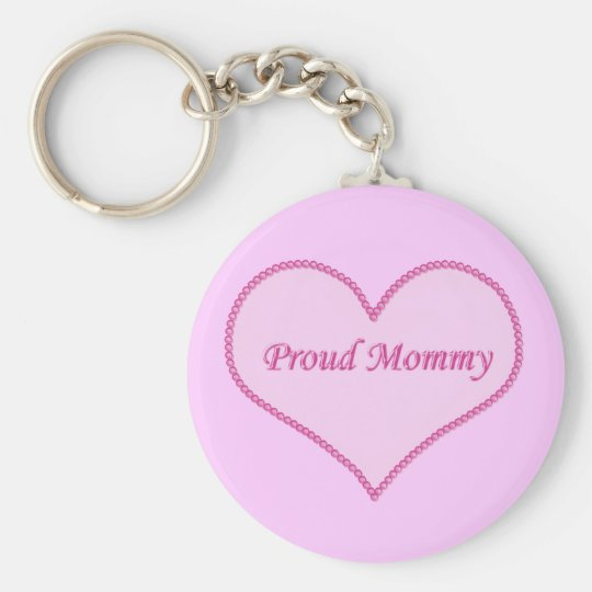 Proud Mummy Keychain, Pink Key Ring