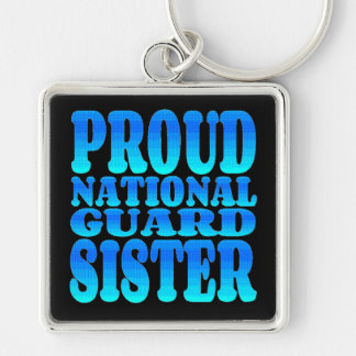 Proud National Guard Sister Key Chains