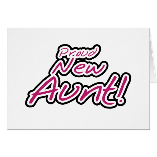 Proud New Aunt tshirts and Gifts Card