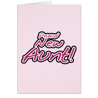 Proud New Aunt tshirts and Gifts Cards