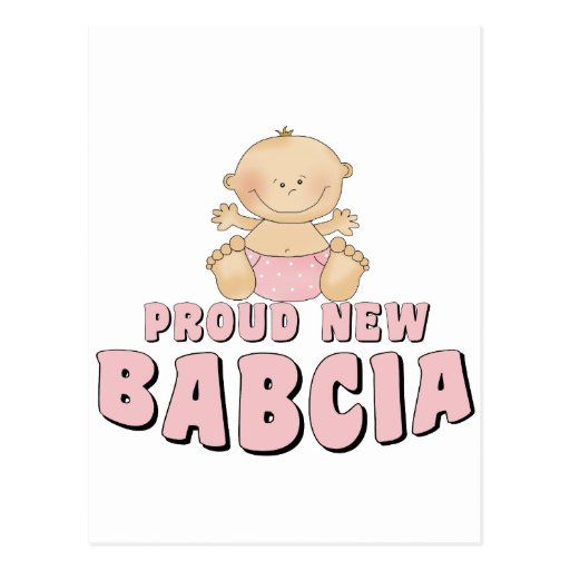 PROUD NEW BABCIA POST CARD