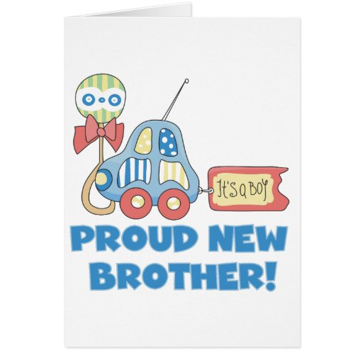 Proud New Brother-It's a Boy Greeting Cards