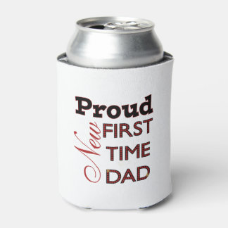 Proud New Dad Can Cooler