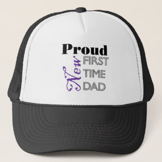 Proud New First Time Dad Trucker Hat