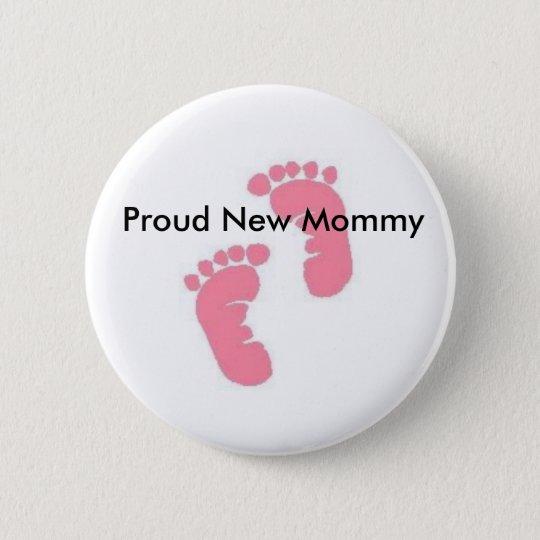 Proud New Mummy 6 Cm Round Badge