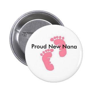Proud New Nana Pin