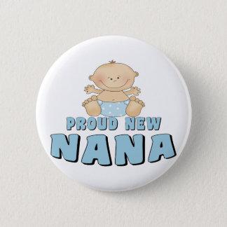 PROUD NEW Nana T-Shirt 6 Cm Round Badge