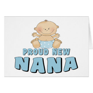 PROUD NEW Nana T-Shirt Greeting Card
