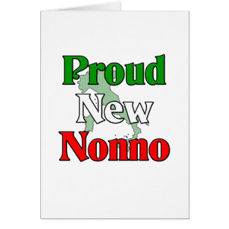 Proud New Nonno (Italian Grandfather) Greeting Card