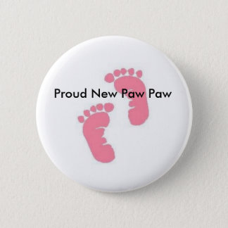 Proud New Paw Paw 6 Cm Round Badge