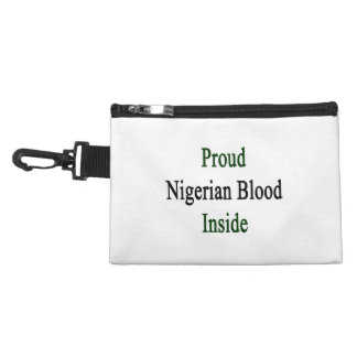 Proud Nigerian Blood Inside Accessories Bags