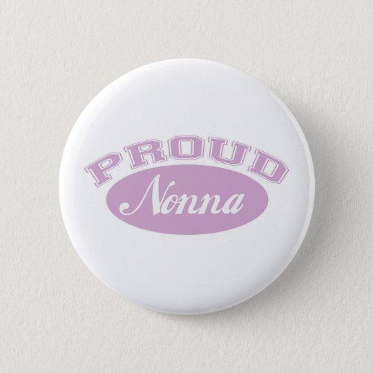 Proud Nonna 6 Cm Round Badge