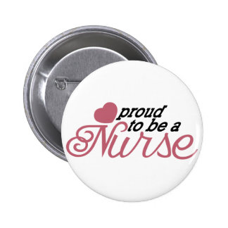 Proud Nurse 6 Cm Round Badge