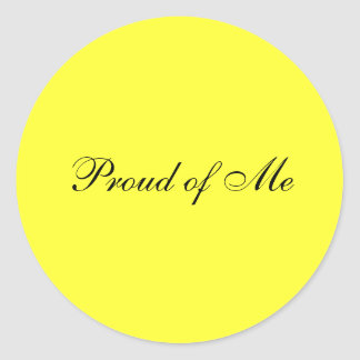 Proud of Me Sticker
