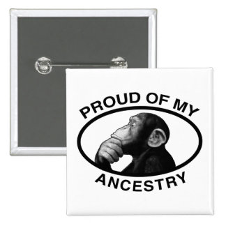 Proud Of My Ancestry Chimp 15 Cm Square Badge