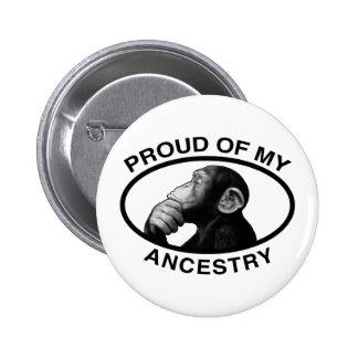 Proud Of My Ancestry Chimp 6 Cm Round Badge