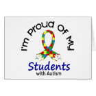 Proud Of My Autistic Students 1 AUTISM AWARENESS Card