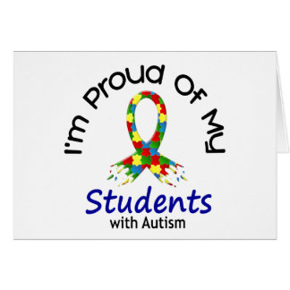 Proud Of My Autistic Students 1 AUTISM AWARENESS Greeting Card