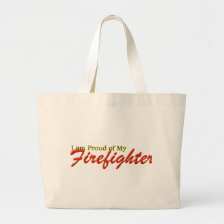 Proud of My Firefighter Tote Bags