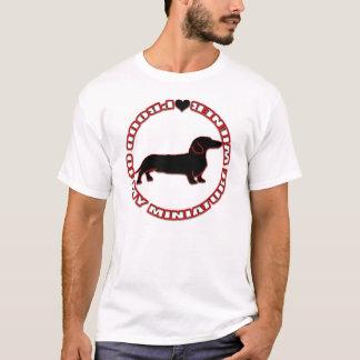 Proud of my Miniature Wiener T-Shirt