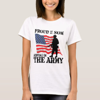 Proud of my Son Serving in the Army T-Shirt