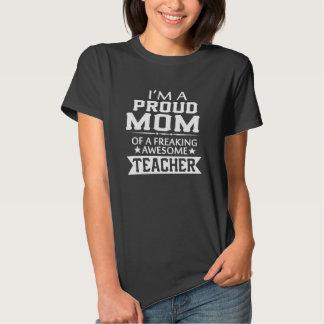 PROUD OF TEACHER'S MOM T SHIRTS