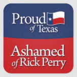 Proud of Texas, Ashamed of Rick Perry Stickers fro